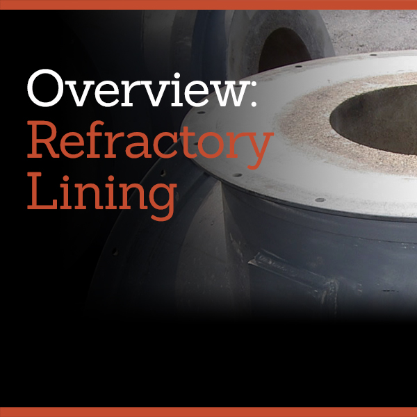 Overview: Refractory Lining