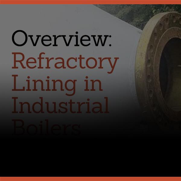 Refractory Lining: Industrial Boilers