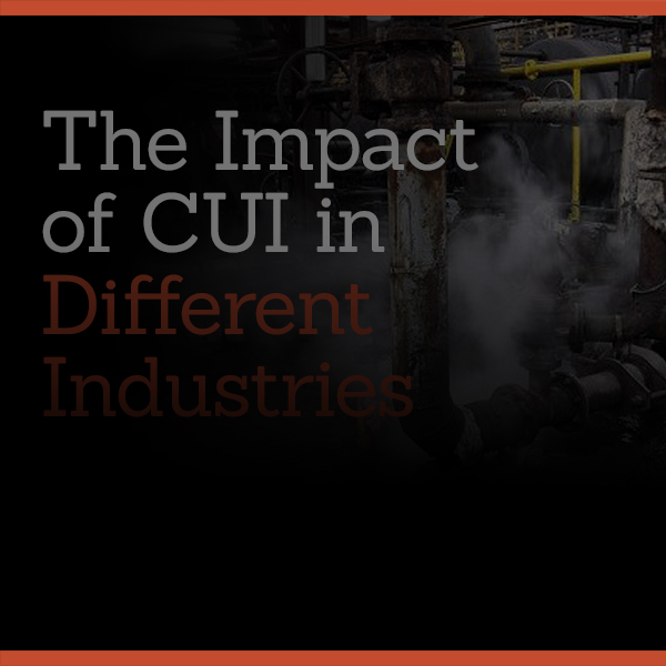 The Impact of CUI in Different Industries