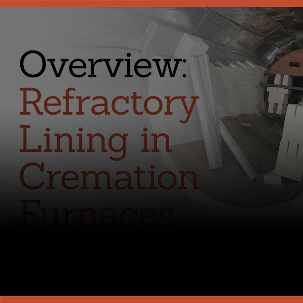 Refractory Lining: Cremation Furnaces